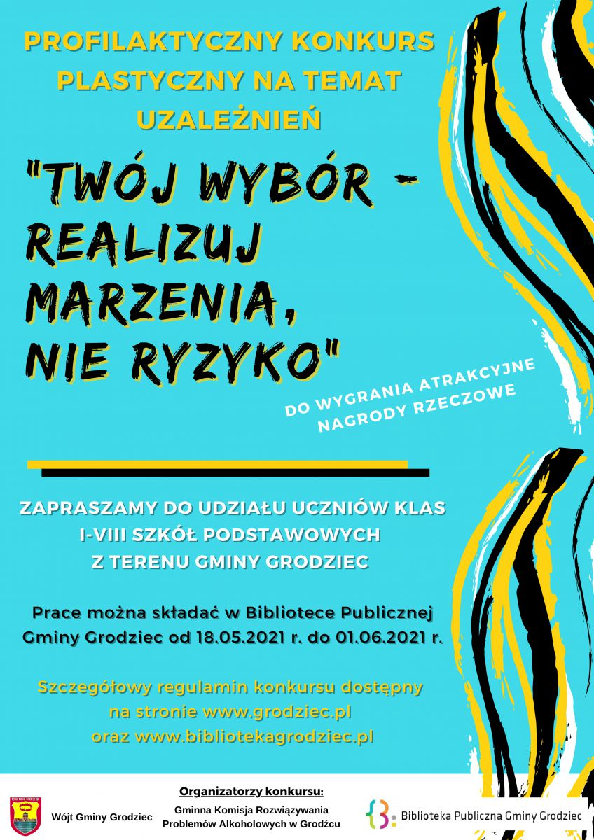 plakat promujący profilaktyczny konkurs plastyczny, na tle niebieskim kolorowe napisy oraz loga organizatorów.